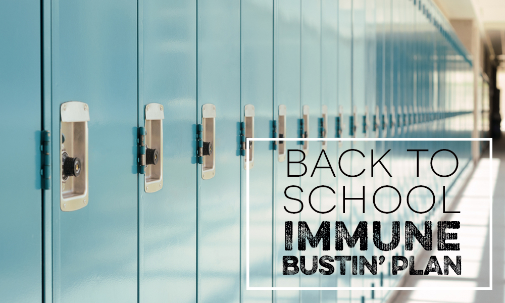 Back to School Blues & Immune Busting Tricks