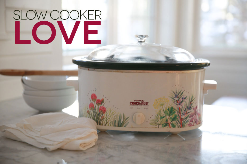 For the LOVE of the Slow Cooker.