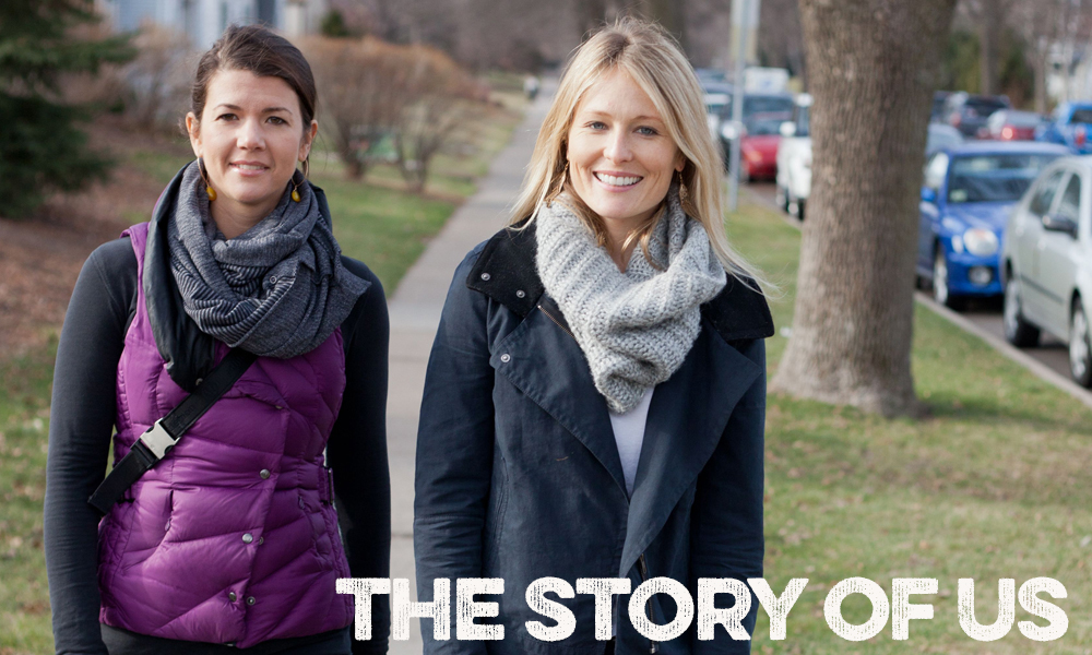 The Story of Us: Megan & Katie