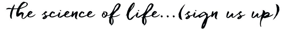 science-of-life--script