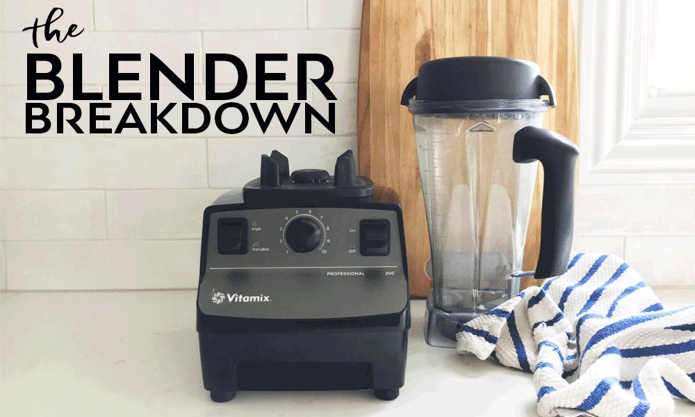 Best Blender Models – Breaking It Down